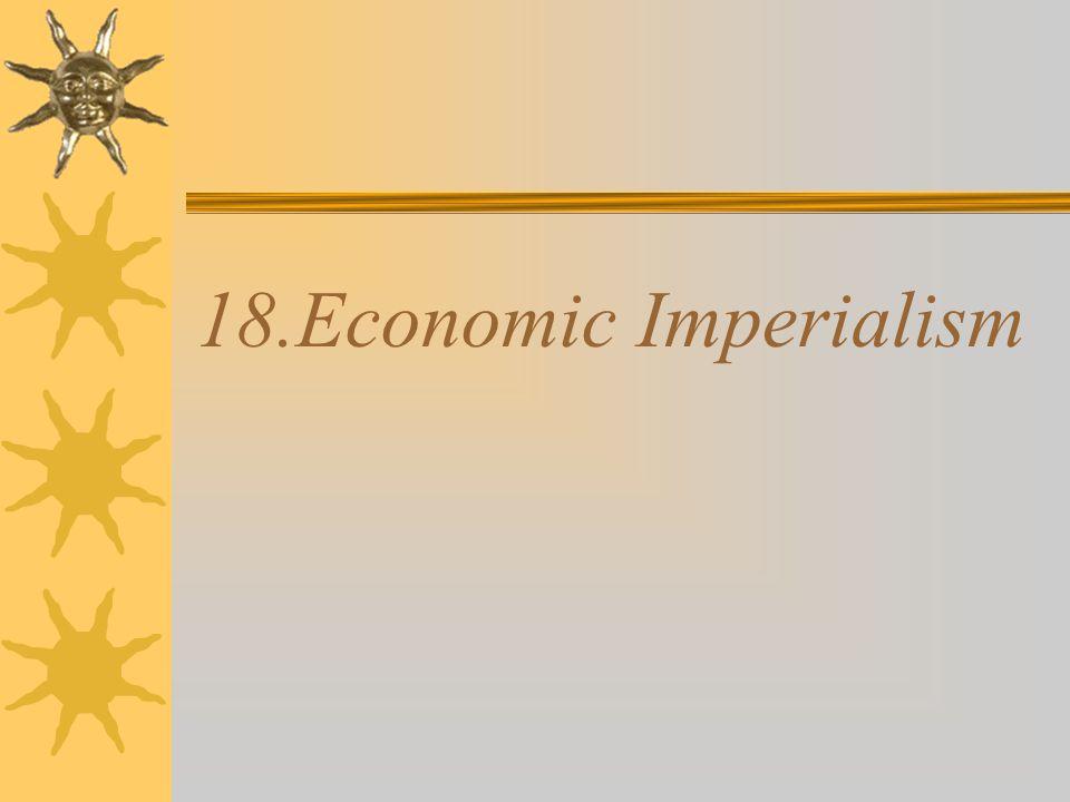 18.Economic Imperialism