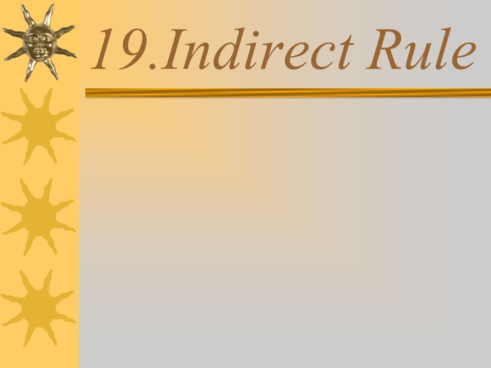 19.Indirect Rule