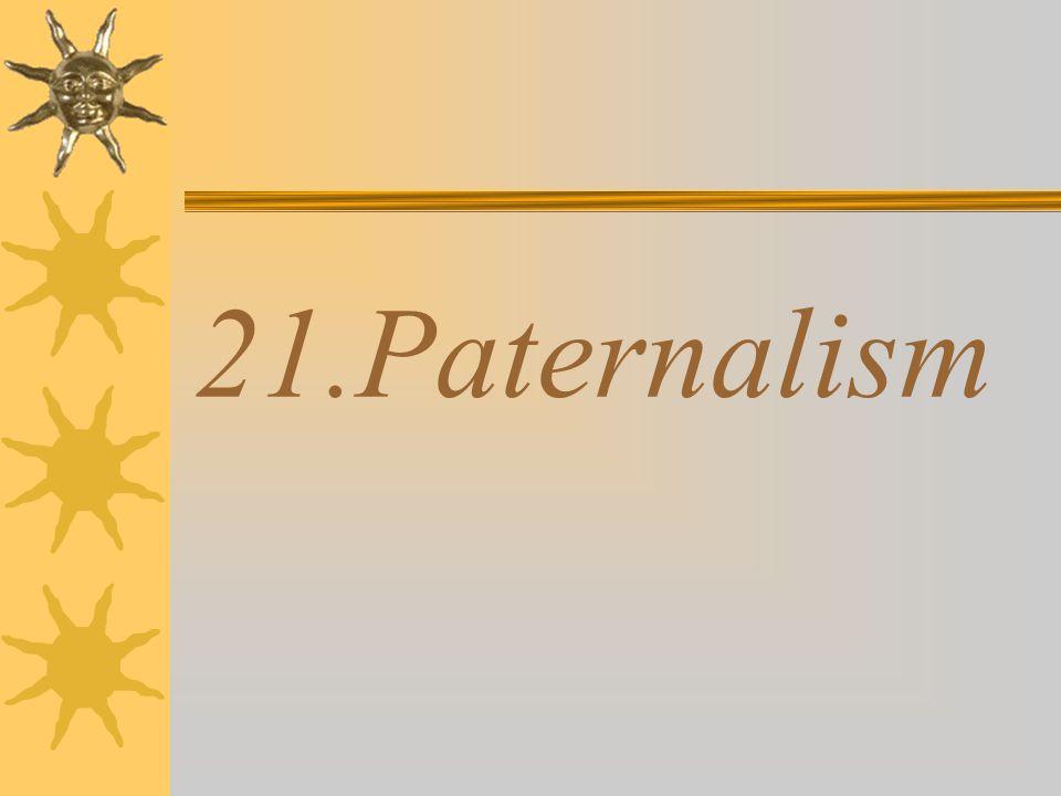 21.Paternalism