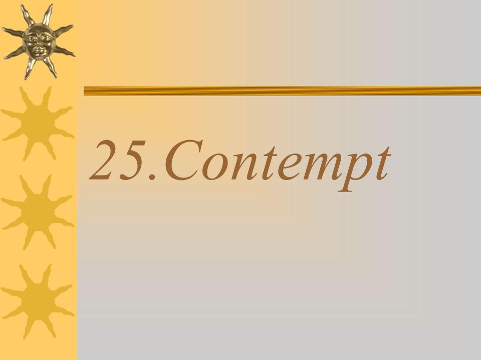 25.Contempt