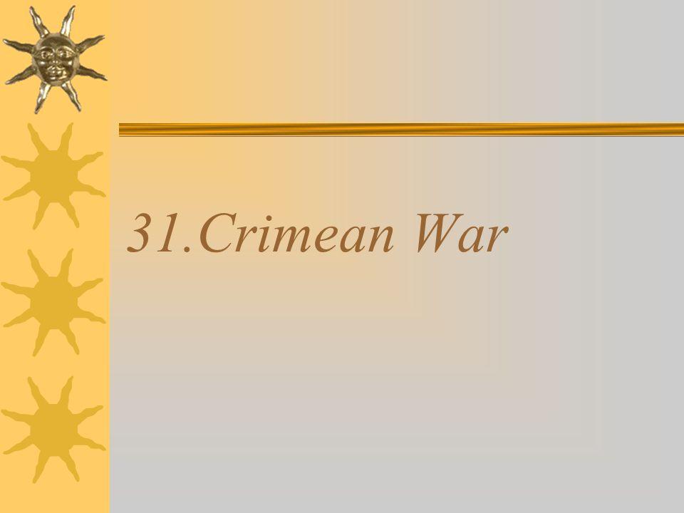 31.Crimean War
