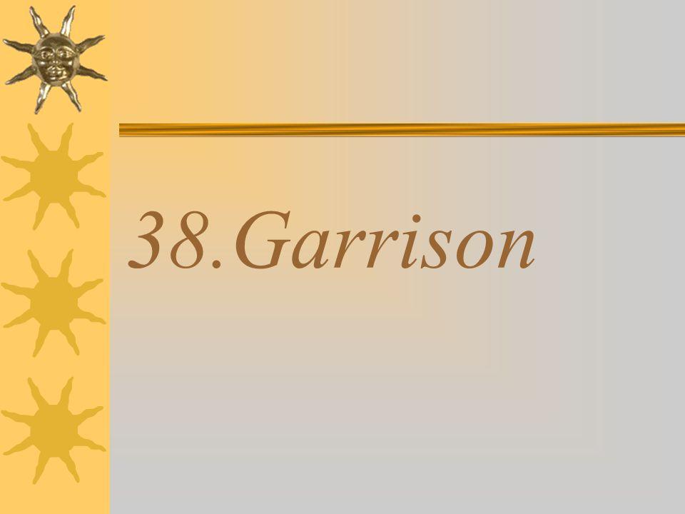 38.Garrison