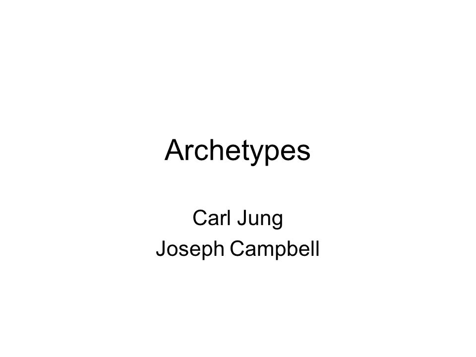 Archetypes Carl Jung Joseph Campbell