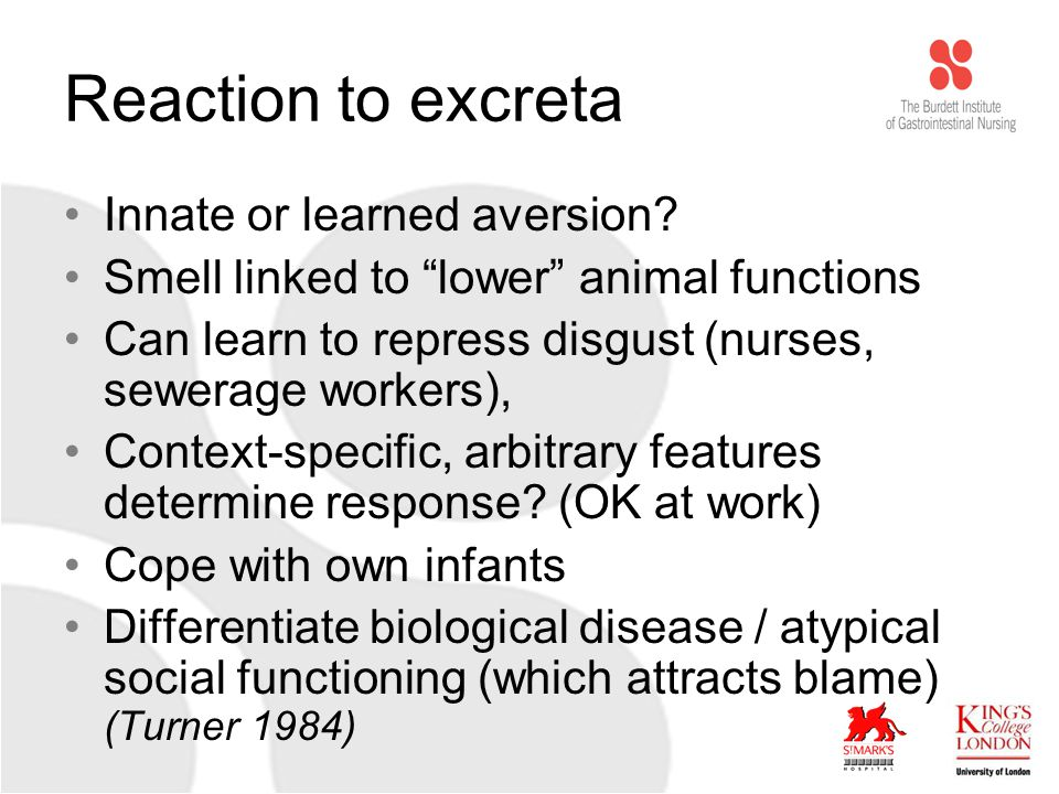 Reaction to excreta Innate or learned aversion.