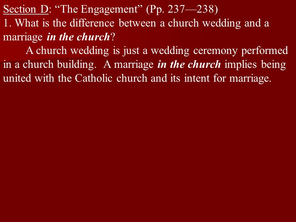 Section D: The Engagement (Pp.237—238) 1.