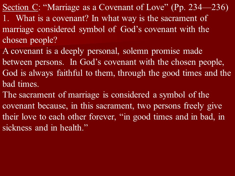 Section C: Marriage as a Covenant of Love (Pp.234—236) 1.What is a covenant.