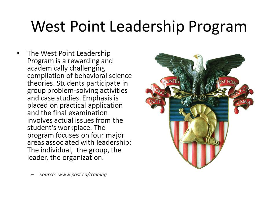 West Point Leadership Program The West Point Leadership Program is a rewarding and academically challenging compilation of behavioral science theories