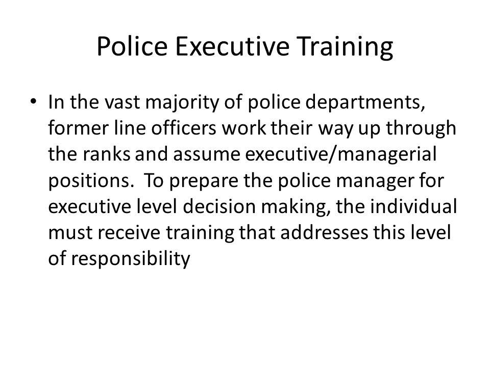 Police Executive Training FBI National Academy Senior Management Institute for Police West Point Leadership Program Professional Executive Leadership School