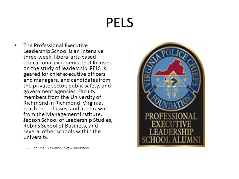 PELS The Professional Executive Leadership School is an intensive three-week, liberal arts-based educational experience that focuses on the study of l