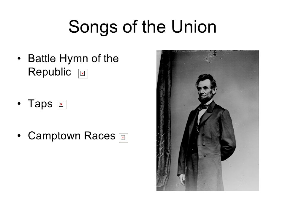 Songs of the Union Battle Hymn of the Republic Taps Camptown Races