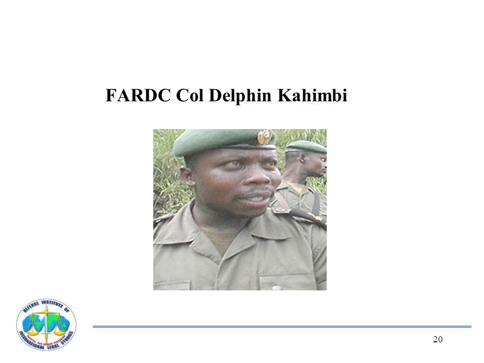 20 FARDC Col Delphin Kahimbi