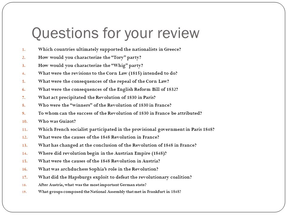 """Questions for your review 1. Which countries ultimately supported the nationalists in Greece? 2. How would you characterize the """"Tory"""" party? 3. How w"""
