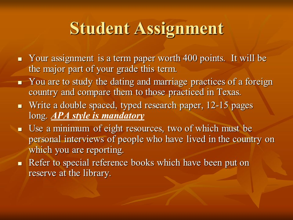 Student Assignment Your assignment is a term paper worth 400 points.