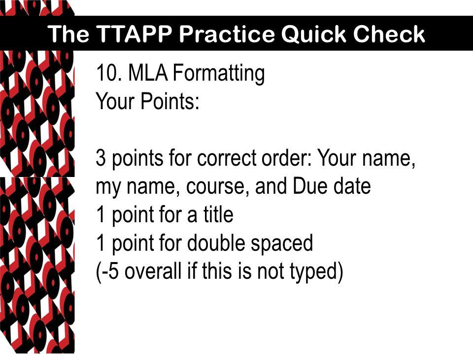 The TTAPP Practice Quick Check 10.