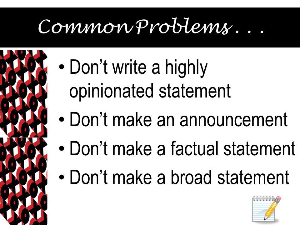 Common Problems...