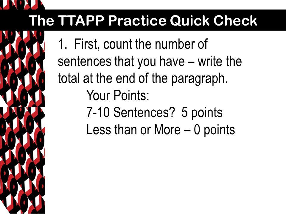 The TTAPP Practice Quick Check 1.