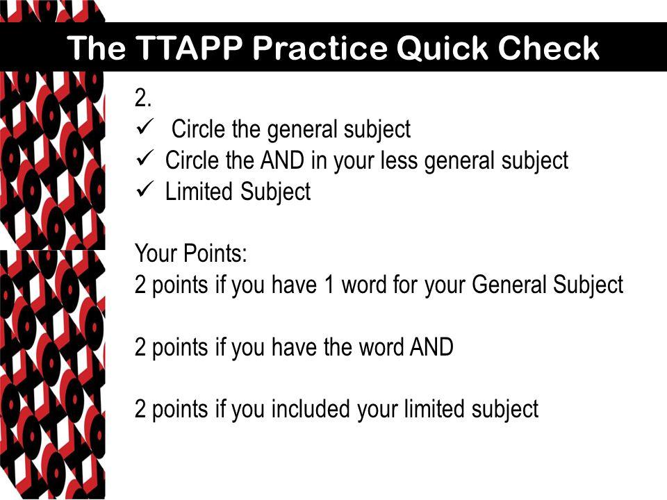 The TTAPP Practice Quick Check 2.