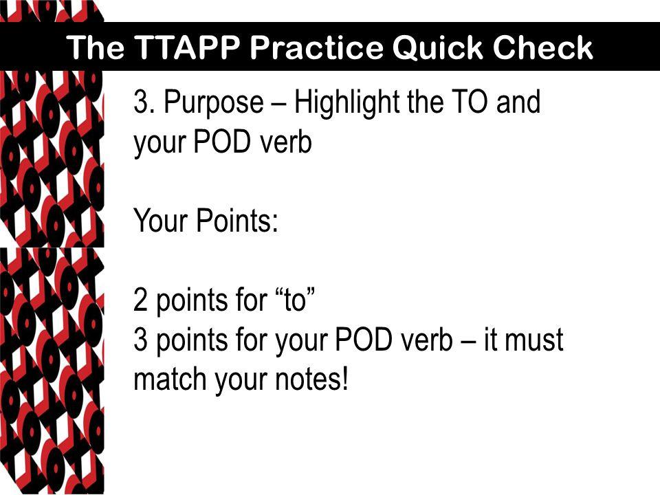 The TTAPP Practice Quick Check 3.
