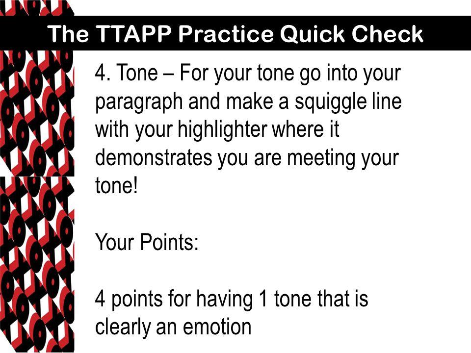 The TTAPP Practice Quick Check 4.