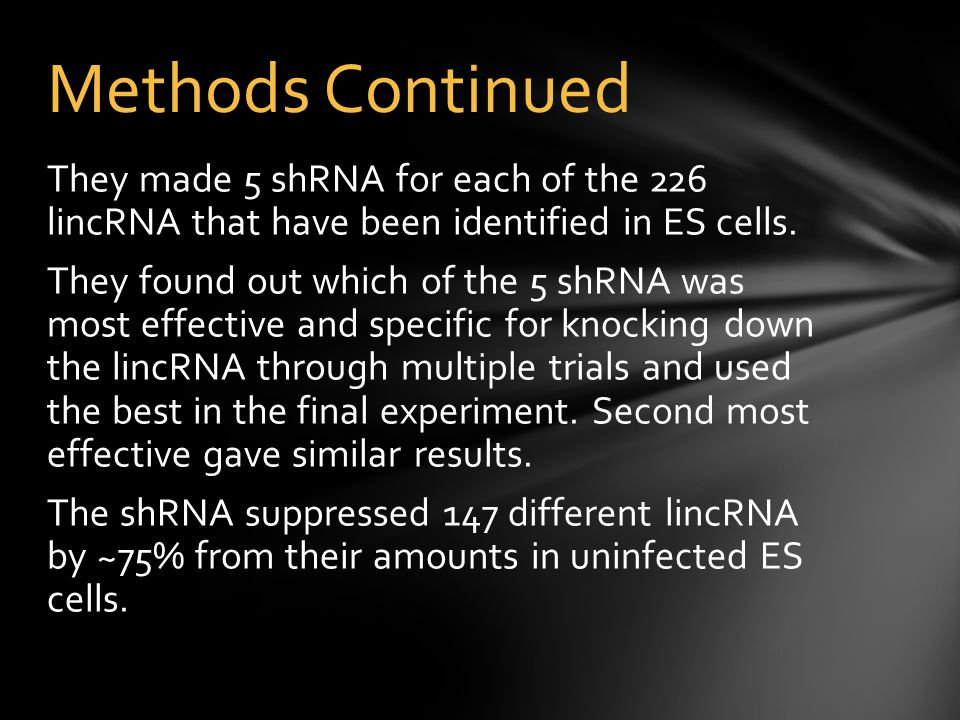 They made 5 shRNA for each of the 226 lincRNA that have been identified in ES cells.
