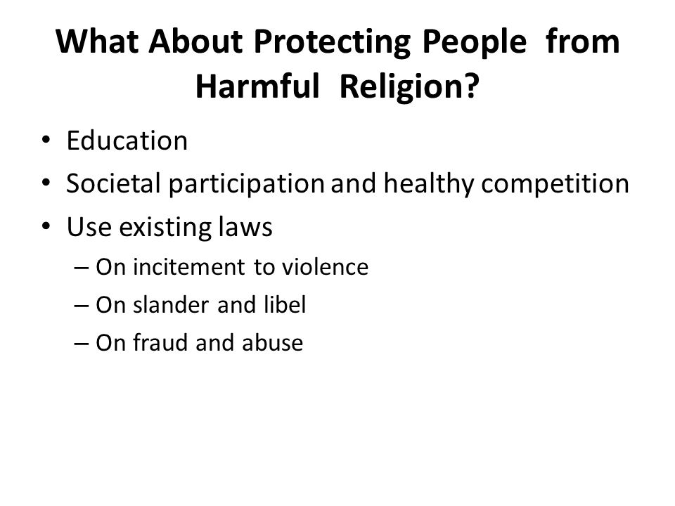 What About Protecting People from Harmful Religion.