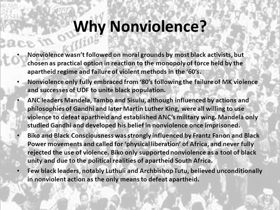Why Nonviolence? Nonviolence wasn't followed on moral grounds by most black activists, but chosen as practical option in reaction to the monopoly of f