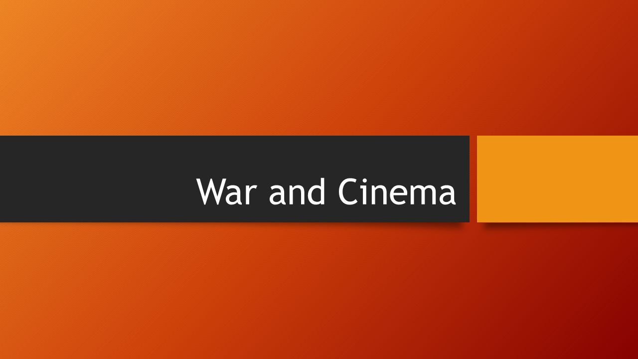 War and Cinema