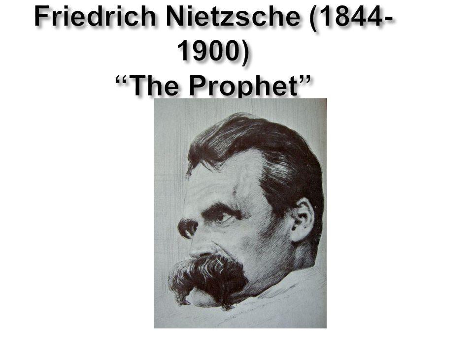 """Friedrich Nietzsche (1844- 1900) """"The Prophet"""""""