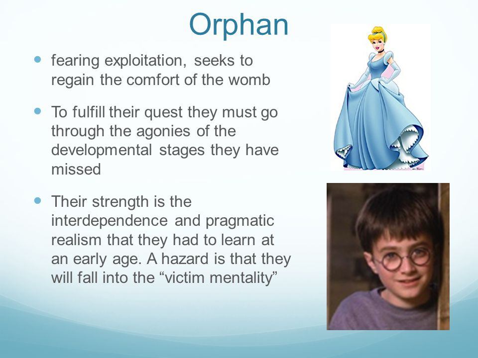 Orphan fearing exploitation, seeks to regain the comfort of the womb To fulfill their quest they must go through the agonies of the developmental stages they have missed Their strength is the interdependence and pragmatic realism that they had to learn at an early age.