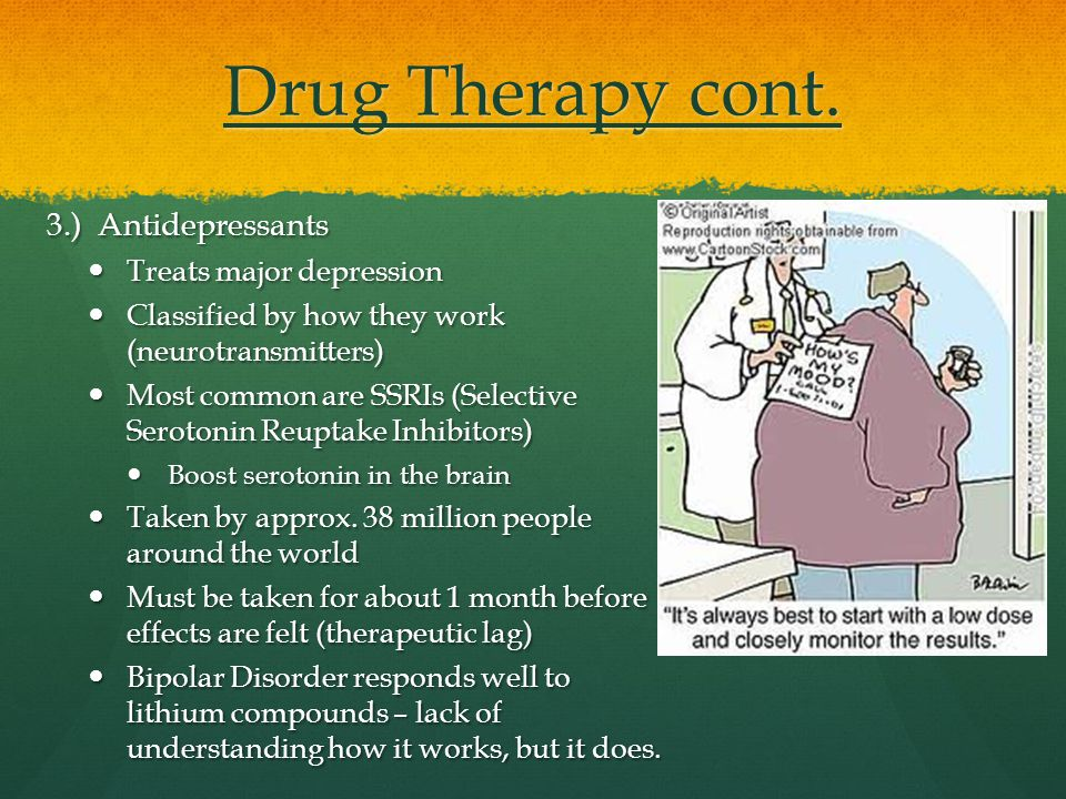 Drug Therapy cont.