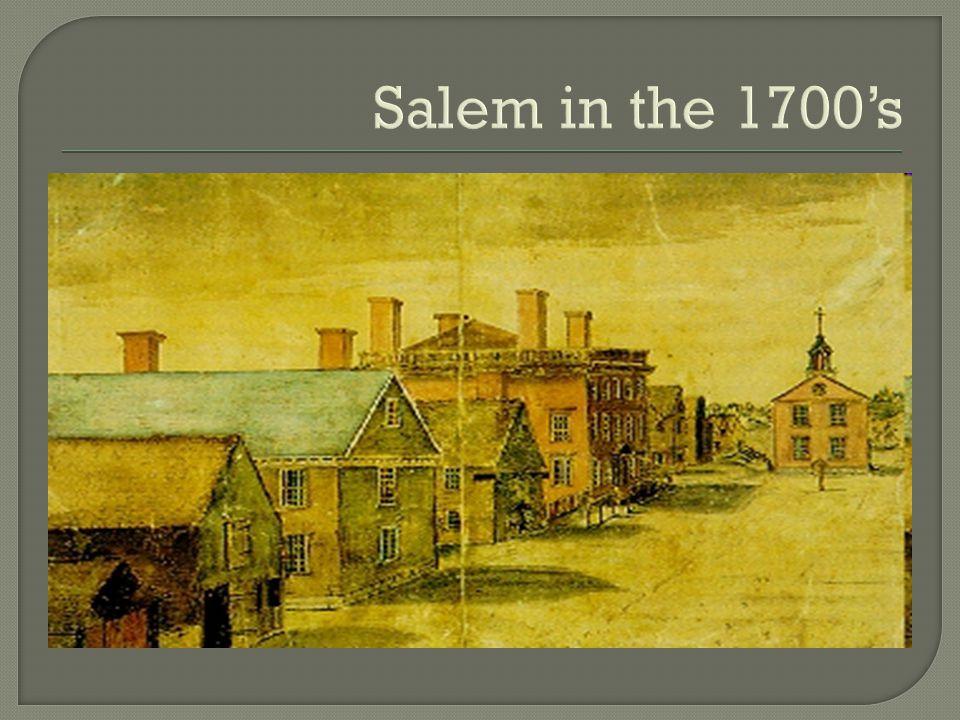 Salem in the 1700's