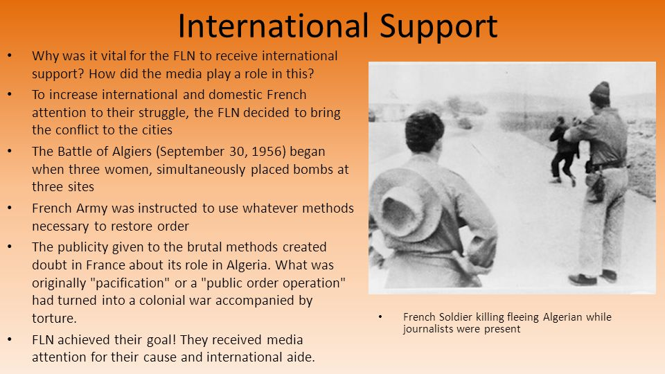 International Support Why was it vital for the FLN to receive international support.