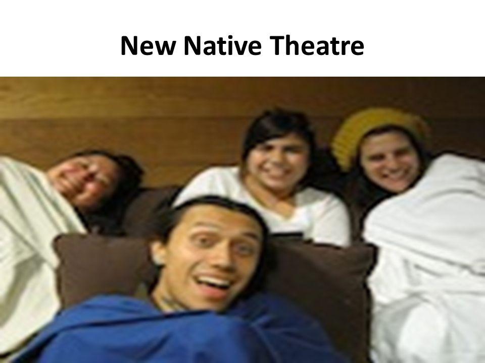 New Native Theatre