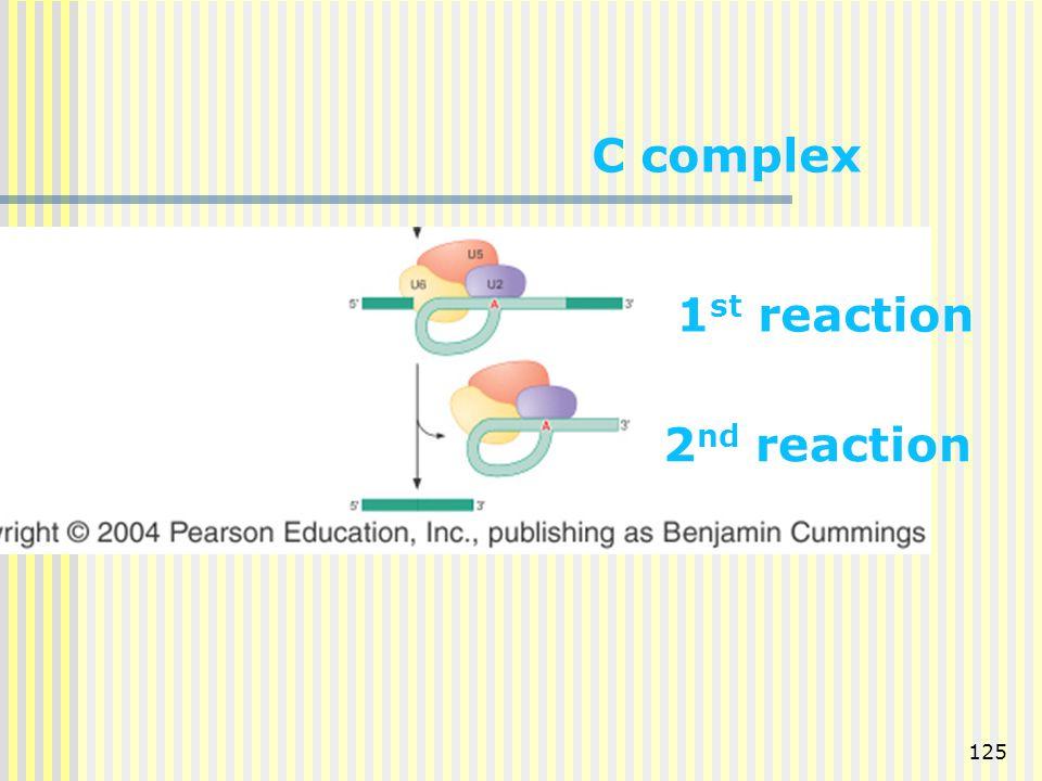 125 C complex 1 st reaction 2 nd reaction