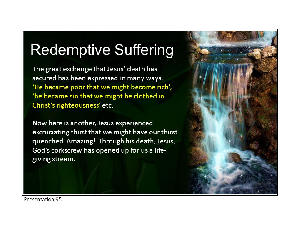 The great exchange that Jesus' death has secured has been expressed in many ways.
