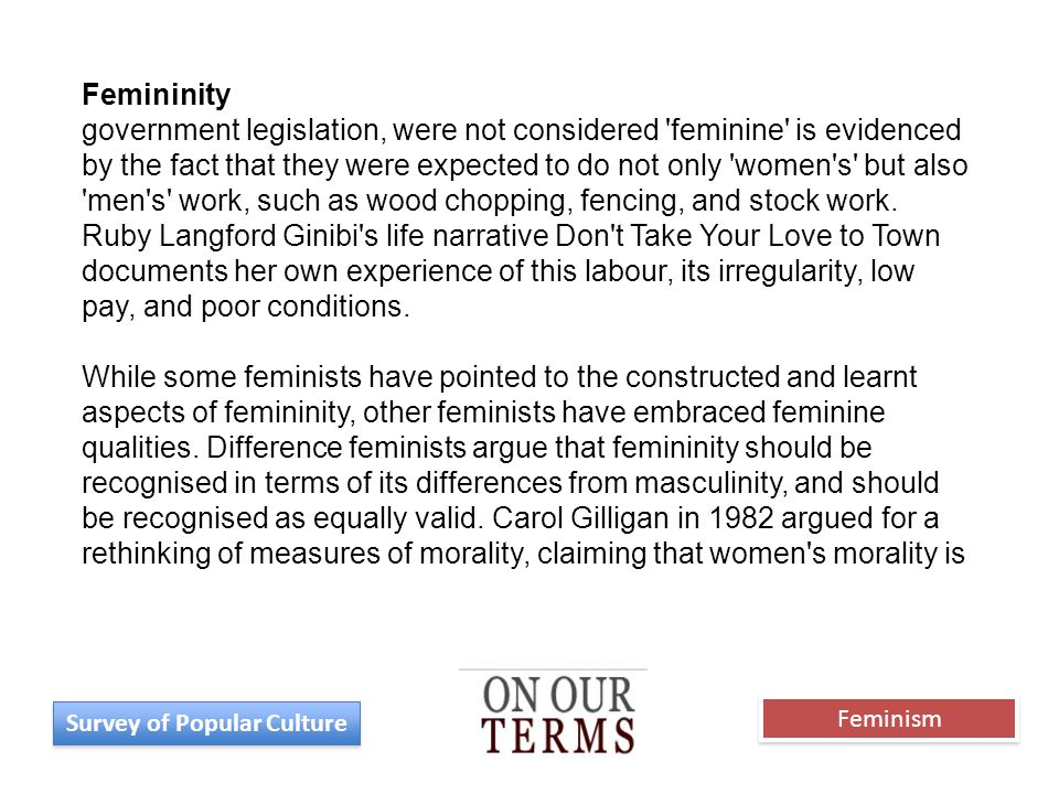 Femininity government legislation, were not considered 'feminine' is evidenced by the fact that they were expected to do not only 'women's' but also '