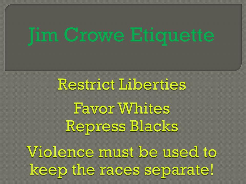 Jim Crowe Etiquette