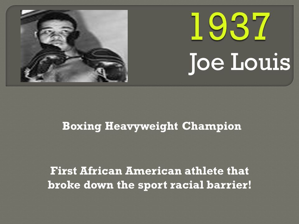 Joe Louis Boxing Heavyweight Champion First African American athlete that broke down the sport racial barrier!