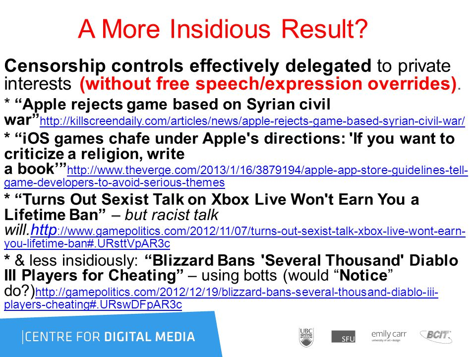 "A More Insidious Result? Censorship controls effectively delegated to private interests (without free speech/expression overrides). * ""Apple rejects g"