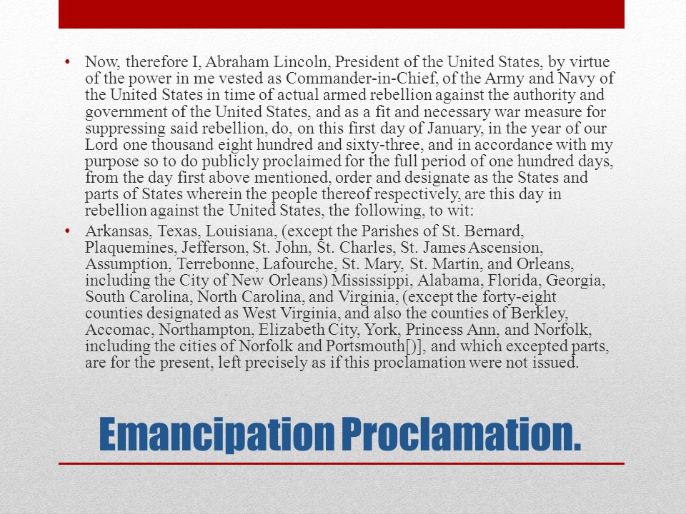 Emancipation Proclamation.