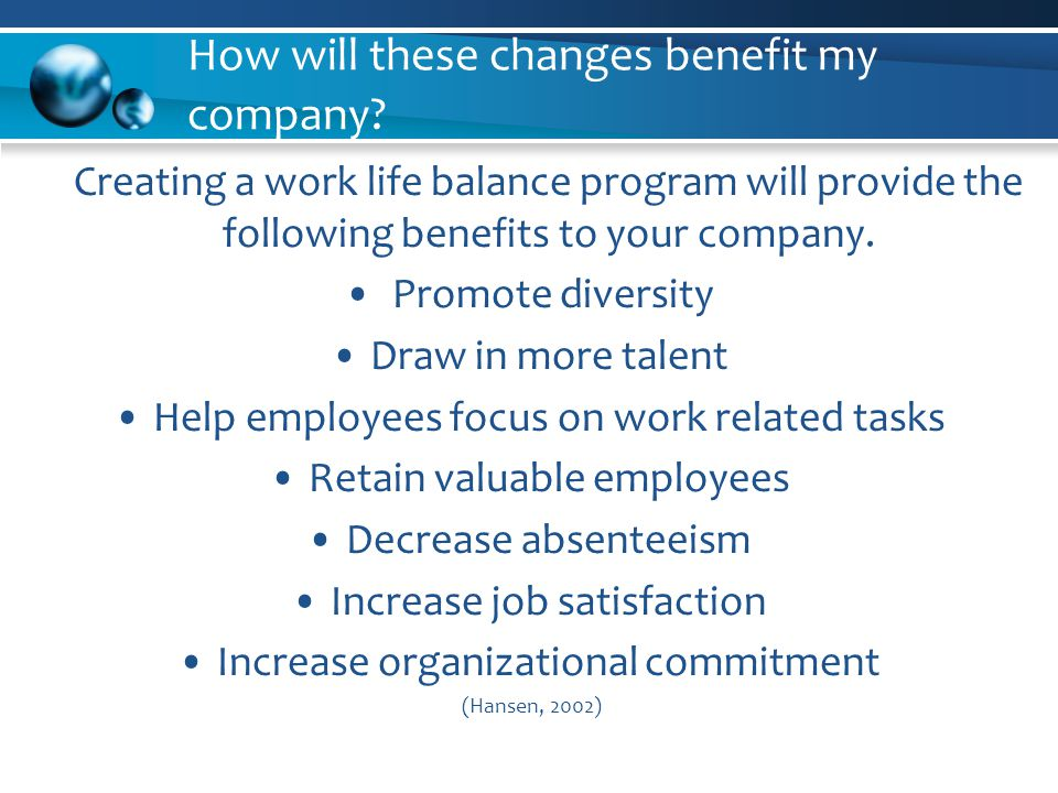 How will these changes benefit my company.