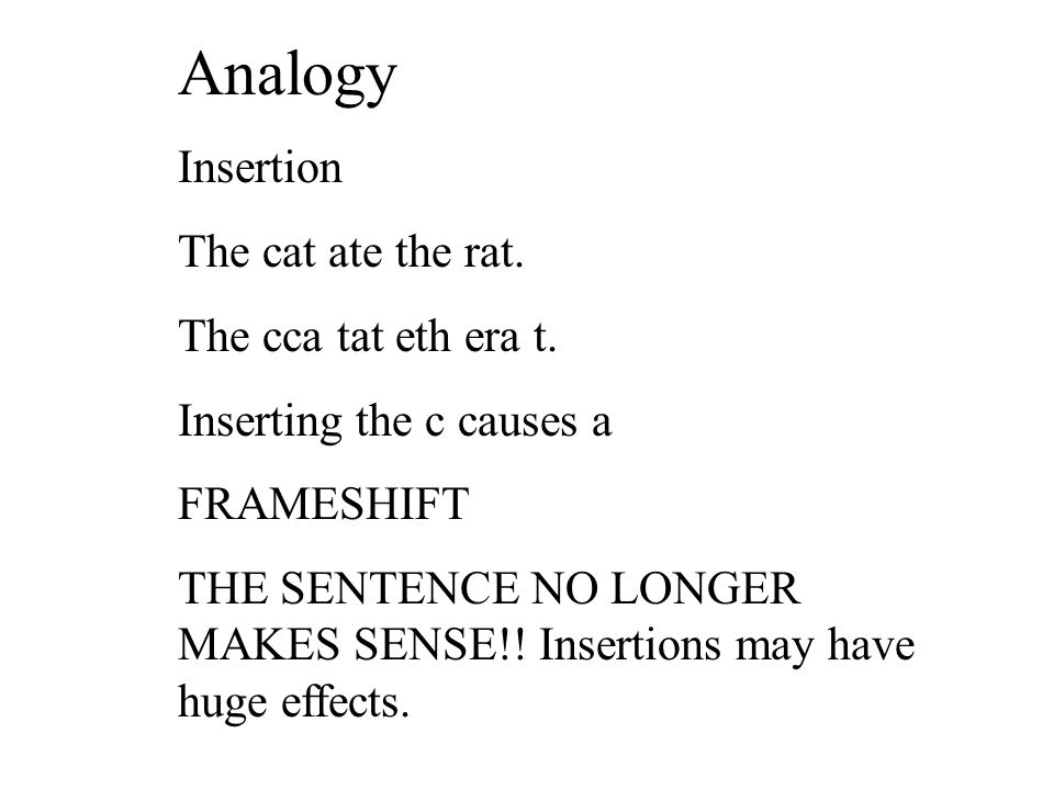 Analogy Insertion The cat ate the rat.The cca tat eth era t.