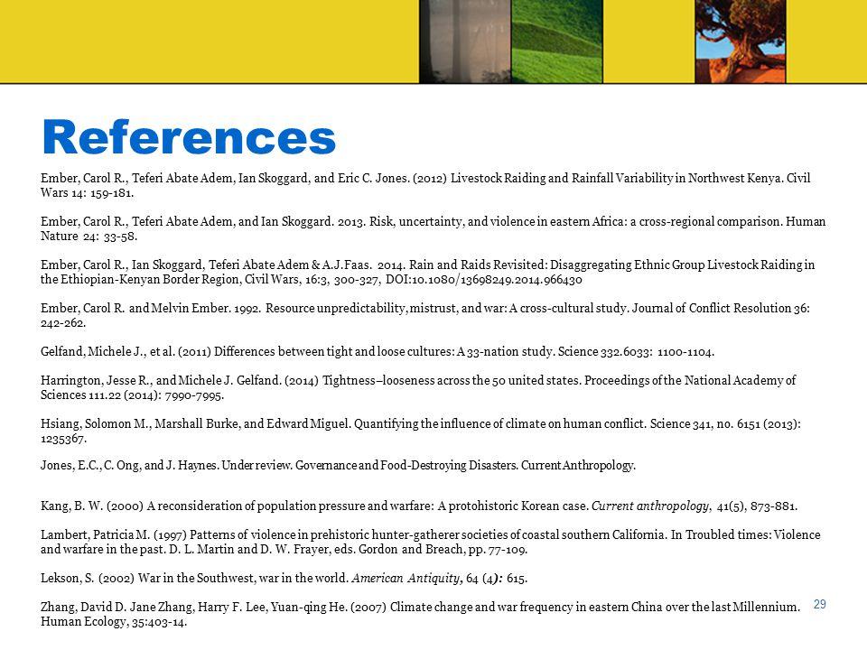 References Ember, Carol R., Teferi Abate Adem, Ian Skoggard, and Eric C.