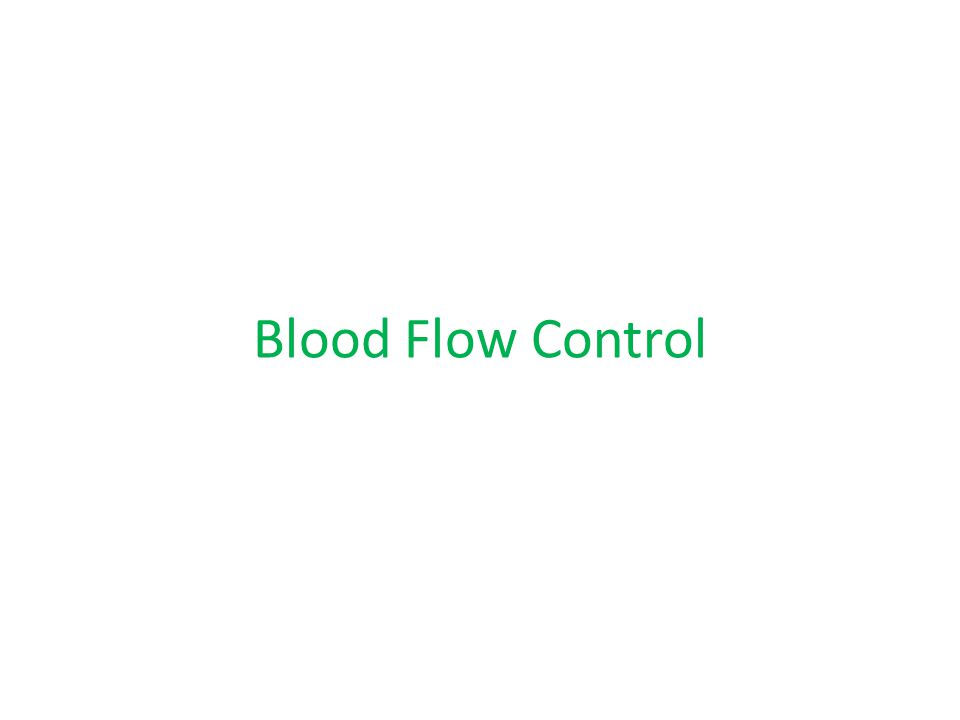 Blood Flow Control