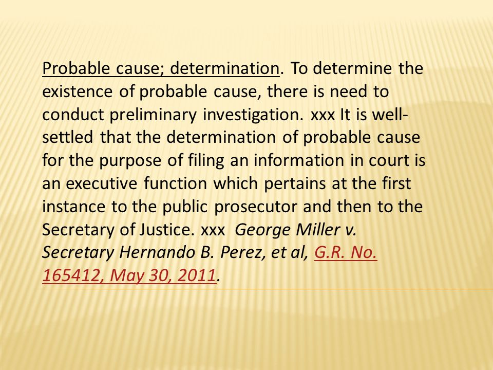 Probable cause; determination.