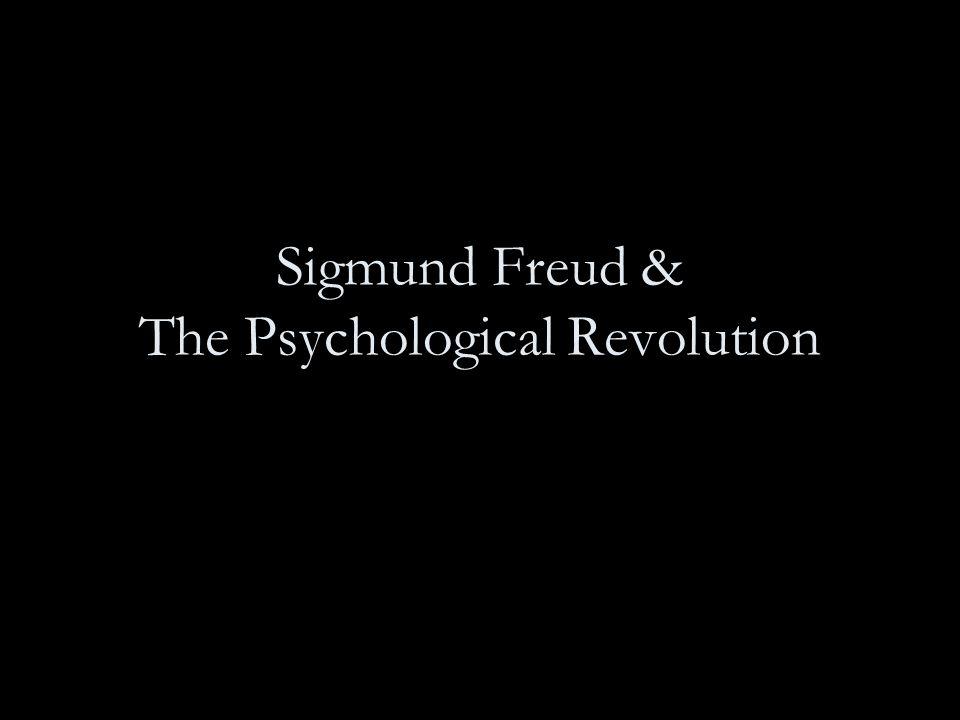 Sigmund Freud & The Psychological Revolution