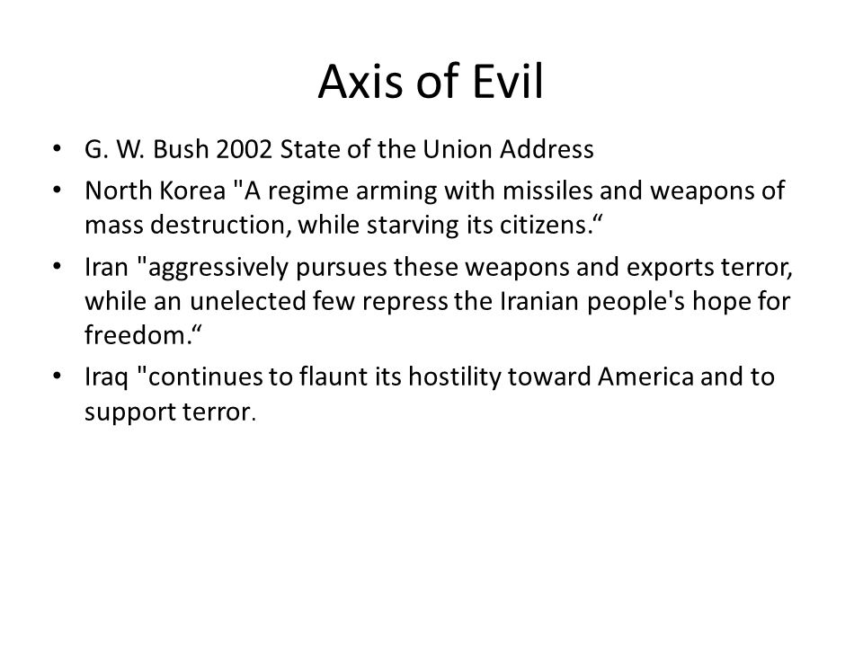 Axis of Evil G. W. Bush 2002 State of the Union Address North Korea