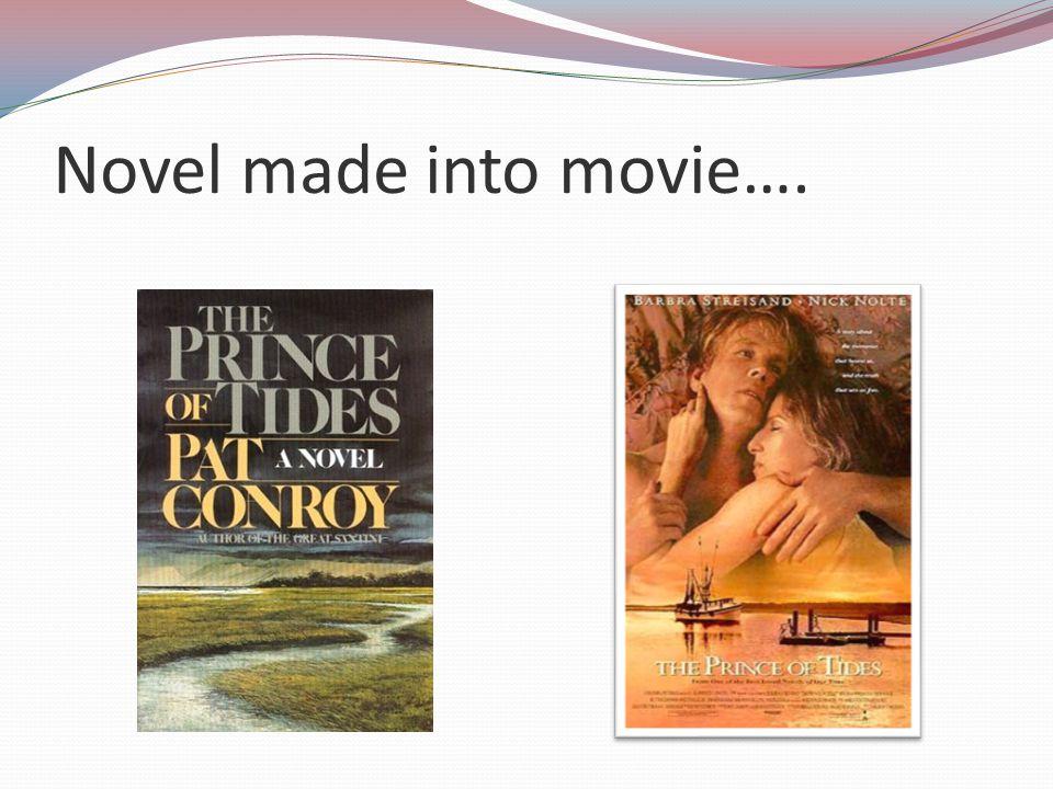 Novel made into movie….