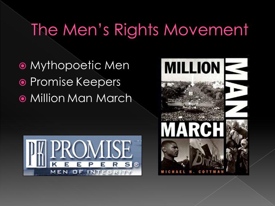  Mythopoetic Men  Promise Keepers  Million Man March
