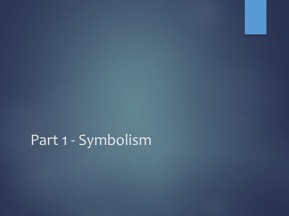 Part 1 - Symbolism